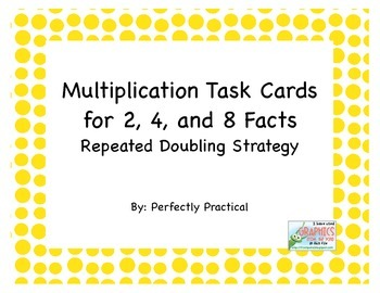Multiplication Task Cards Repeated Doubling Strategy for 2, 4, and 8 Facts