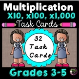 Multiplying by 10, 100, and 1,000 Task Cards