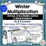 Winter Multiplication Problems Arrays, Lattice, Area Model, Word Problems