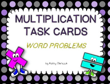 Multiplication Task Cards - Word Problems