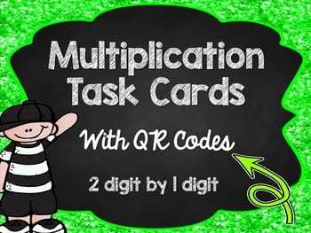 Multiplication Task Cards with QR Codes: 2 digit by 1 digit