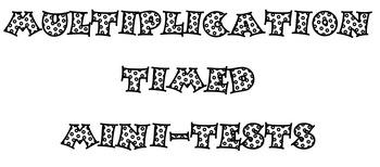 Multiplication Timed Mini-Tests