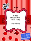 Multiplication Timed Tests 50 Problems 0 - 12's