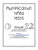 Multiplication Timed Tests- Facts 0-12