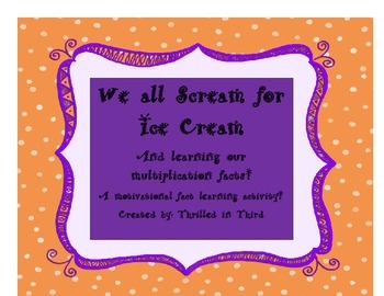 Multiplication Timed Tests and Incentive Activity (We All Scream for Ice Cream!)