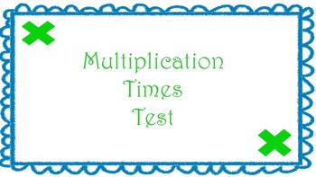Multiplication Times Test