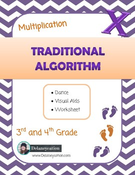 Multiplication Traditional Algorithm - 3rd and 4th grade.