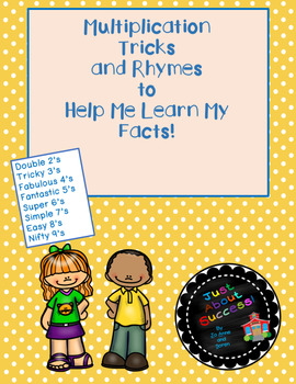 Multiplication Tricks with Rhymes to Help Me Learn My Facts!