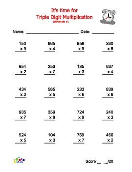 Multiplication Triple Digit Time!