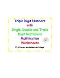 Multiplication - Triple Digit