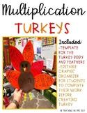 Multiplication Turkeys *EDITABLE!*