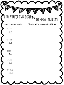 Multiplication: Two Digit by One Digit  TEKS: 3.4F & 3.4G