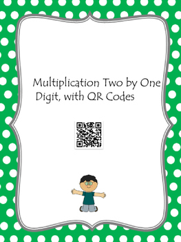 Multiplication Two by One Digit Task cards with QR Codes