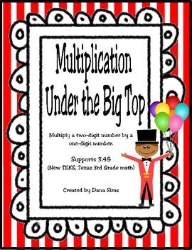Multiplication Under the Big Top (3rd Grade Math TEKS)