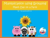Multiplication Using Grouping: Math Day on a Farm