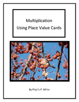 Multiplication Using Place Value Cards