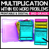 Multiplication Within 100 Word Problems - Classroom & Dist