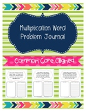 Multiplication Word Problem Journal
