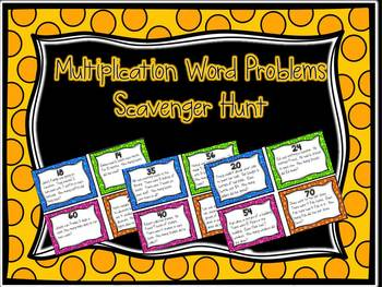 Multiplication Word Problem Scavenger Hunt
