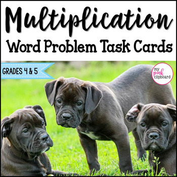 Multiplication Word Problem Task Cards -2 Sets plus a Game Board! CCSS Test Prep