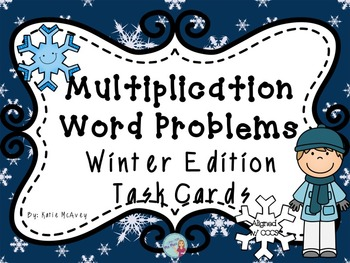 Multiplication Word Problem Task Cards - Winter Edition
