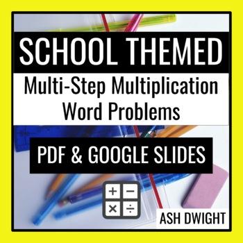 Multi-Step Multiplication Word Problems