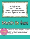 Multiplication Word Problems Center/Activity for Reg & Spe