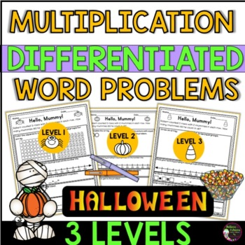 Multiplication Word Problems (Differentiated) Halloween Theme