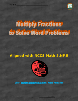 Multiplication Word Problems; Fractions - 5.NF.6