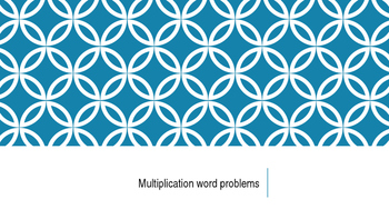 Multiplication Word Problems Practice #2
