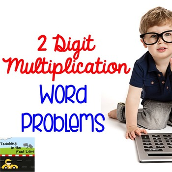 Multiplication with Two Digit Factors Word Problems