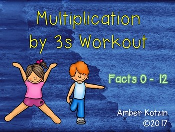 Multiplication Workout x 3s