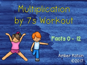 Multiplication Workout x 7s