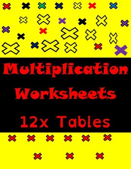Multiplication Worksheets-12xTables