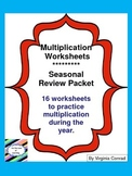 Multiplication Worksheets---Seasonal Review Packet