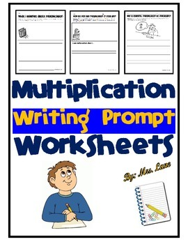 Multiplication Writing Prompt Worksheets