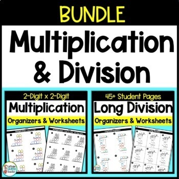 2 Digit Multiplication and Long Division Scaffolded Math BUNDLE