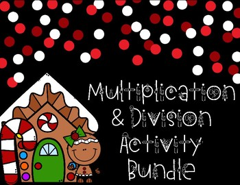Multiplication and Division Activity Bundle