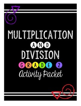{Grade 2} Multiplication and Division Activity Packet