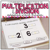 Multiplication and Division Adapted Work Binder