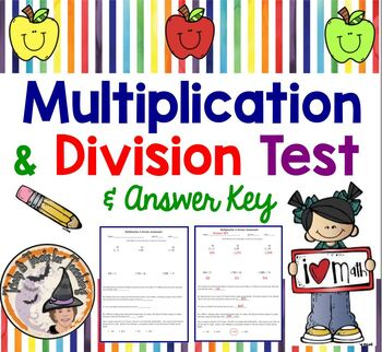 Multiplication and Division Assessment Computation Test Multiply Divide Compute
