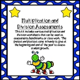 Multiplication and Division Assessments