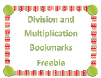 Multiplication and Division Bookmark Freebie