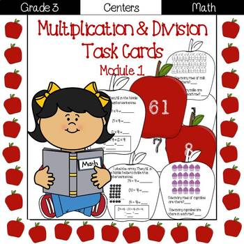 Multiplication and Division Task Cards {Grade 3 Module 1}