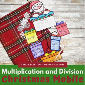 Multiplication and Division Christmas Mobile