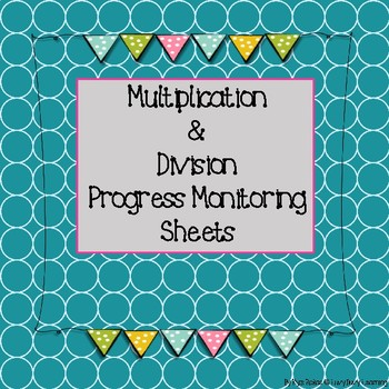 Multiplication and Division Data Tracking