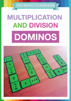 Multiplication and Division Dominos - 2, 3, 4, 5, 6, 7, 8, 9 and 10 Times Tables