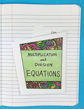 Multiplication and Division Equations Foldable by Math Doodles