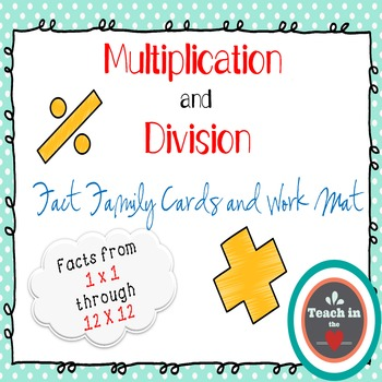 Multiplication and Division Fact Family Cards and Work Mat