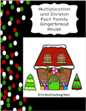 Multiplication and Division Fact Family Gingerbread House Project
